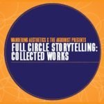 Full Circle Storytelling: Collected Works brings together community storytellers from across the county