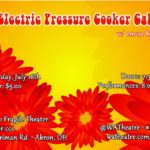 Award-winning Electric Pressure Cooker at None Too Fragile Theater on July 16