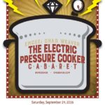 "Wandering Aesthetics' Electric Pressure Cooker Cabaret is ""on the road"" .."