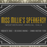 Miss Millie's Speakeasy beckons you to the hottest spot in town for Weathervane Gala