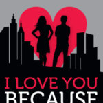 Weathervane Playhouse presents 'I Love You Because,' musical love story
