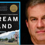 'Dreamland' author visits Akron April 12 to discuss opiate epidemic