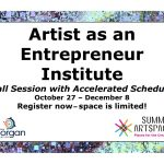 Artist as an Entrepreneur Institute returns Oct. 27 with accelerated ..