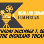 Second annual Highland Square Film Fest offers cash prizes, open ..