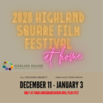 Highland Square Film Festival kicks off Dec. 11, is virtual ..